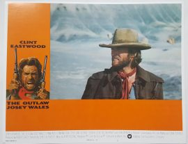 Clint Eastwood in Outlaw Josey Wales lobby card #1 MOVIE INK. AMSTERDAM